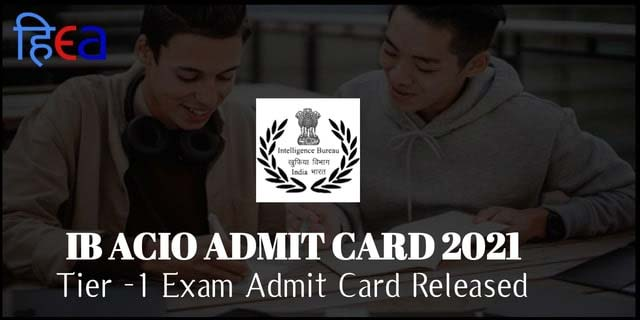 ib acio admit card, ib acio admit card 2021, ib acio admit card 2021 download, ib acio admit card download, download ib acio admit card